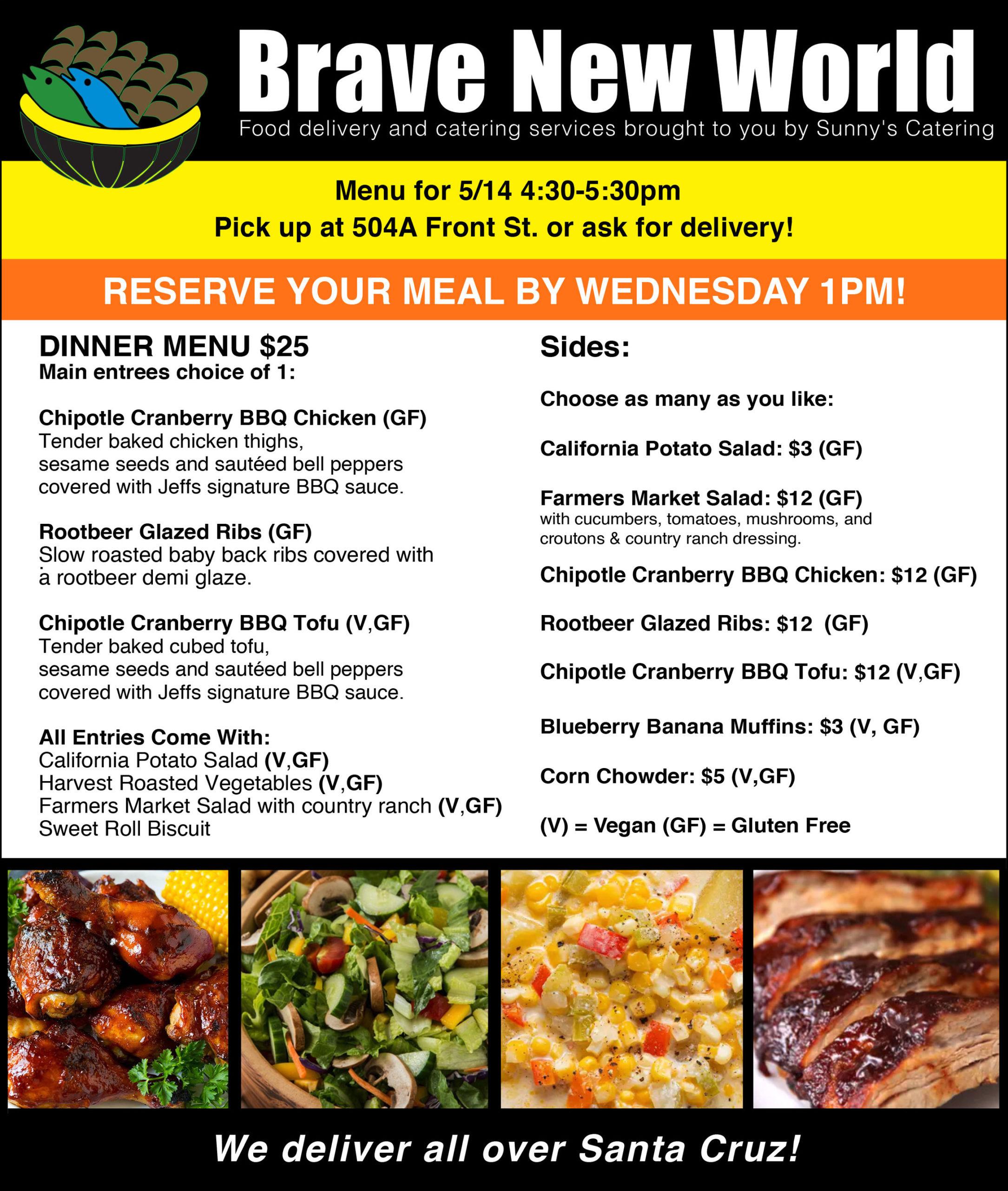 Brave New World Weekly Meals in Santa Cruz, CA